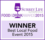 Surrey Life Food & Drink Awards 2015 - Winner, Best Local Food Event